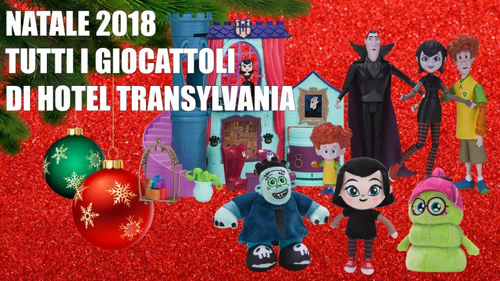 Giocattoli Natale 2018 Hotel Transylvania, tante idee regalo tra