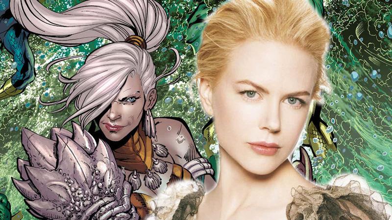 Nicole Kidman sarà la Regina Atlanna in Aquaman